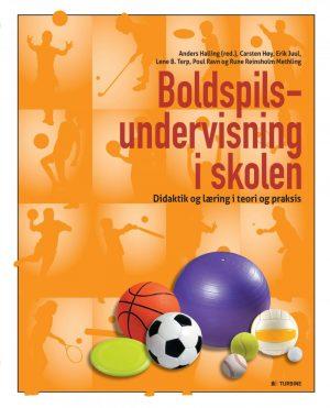 Boldspilsundervisning I Skolen - Anders Halling - Bog