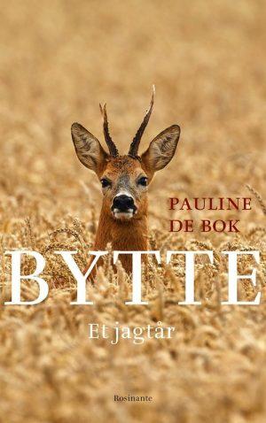 Bytte - Pauline De Bok - Bog