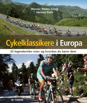 Cykelklassikere I Europa - Werner Müller-schell - Bog