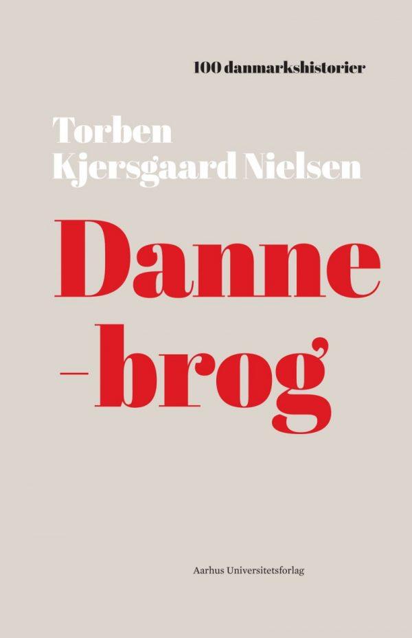 Dannebrog - Torben Kjersgaard Nielsen - Bog