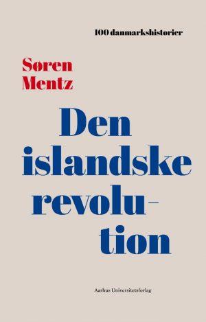 Den Islandske Revolution - Søren Mentz - Bog