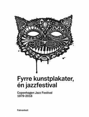 Fyrre kunstplakater, én jazzfestival (Bog)