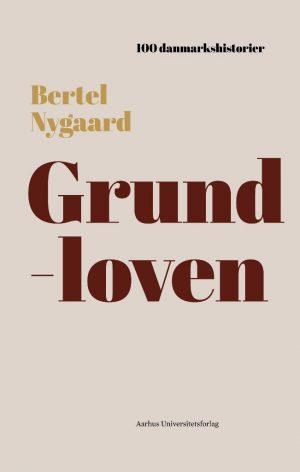Grundloven - Bertel Nygaard - Bog