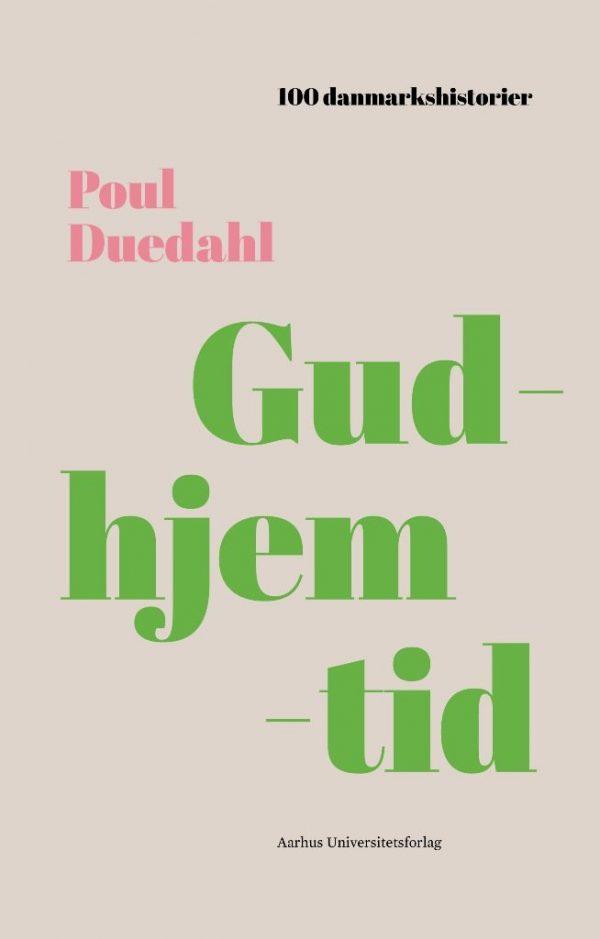Gudhjemtid - Poul Duedahl - Bog