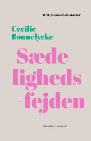 Sædelighedsfejden - Cecilie Bønnelycke - Bog