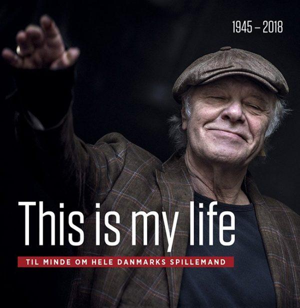 This Is My Life - Kim Larsen Mindebog - Bo østlund - Bog