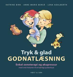 Tryk Og Glad Godnatlæsning - Katrine Birk - Bog
