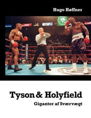 Tyson & Holyfield - Hugo Høffner - Bog