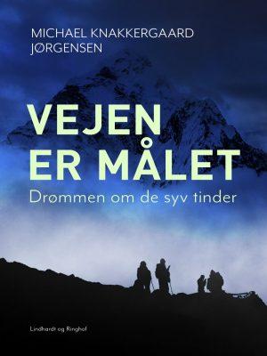 Vejen Er Målet - Michael Knakkergaard Jørgensen - Bog