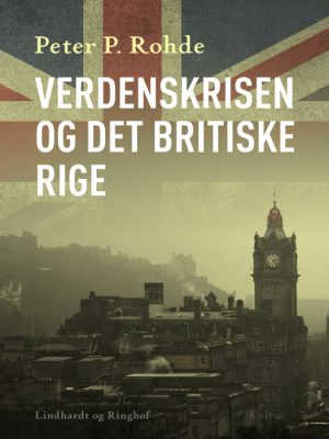 Verdenskrisen og det britiske rige (Bog)