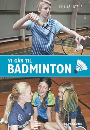 Vi går til badminton (Bog)