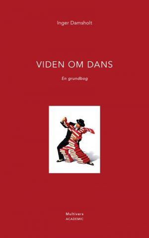 Viden Om Dans - Inger Damsholt - Bog
