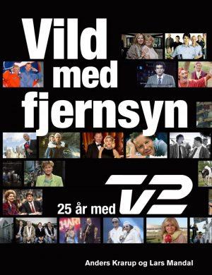 Vild Med Fjernsyn - Lars Mandal - Bog