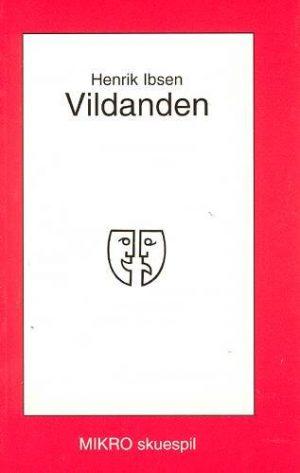 Vildanden - Henrik Ibsen - Bog