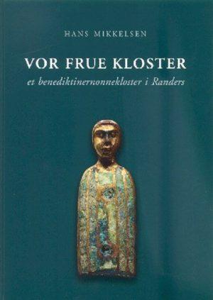 Vor Frue Kloster - Hans Mikkelsen - Bog