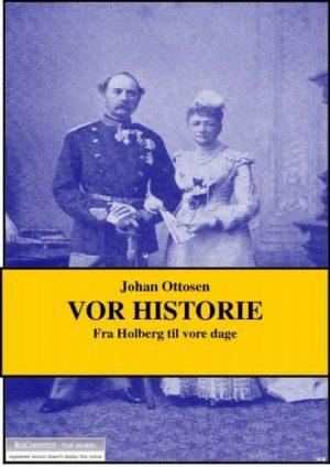Vor historie (E-bog)