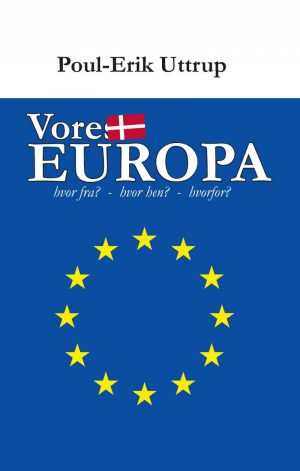 Vores Europa - Poul-erik Uttrup - Bog
