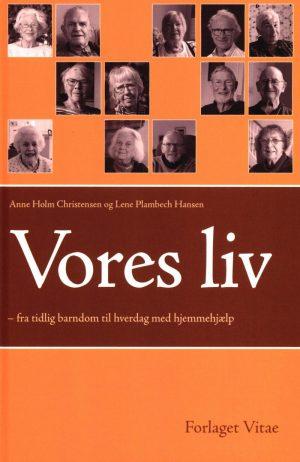 Vores Liv - Anne Holm Christensen - Bog