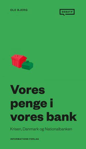 Vores Penge I Vores Bank - Ole Bjerg - Bog