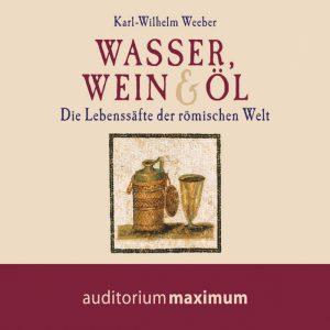 Wasser, Wein und Öl (Lydbog)