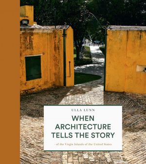 When The Architecture Tells The Story - Ulla Lunn - Bog