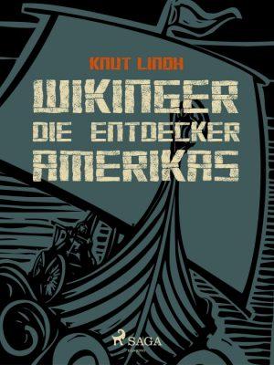 Wikinger - Die Entdecker Amerikas (E-bog)