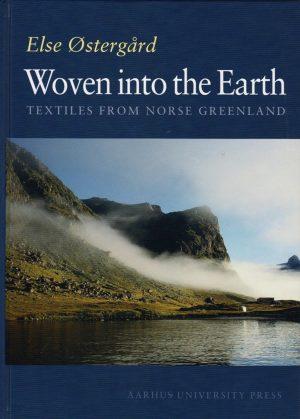 Woven Into The Earth - Else østergård - Bog
