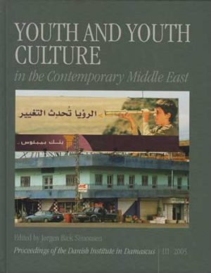 Youth and Youth Culture in the Contemporary Middle East (Bog)