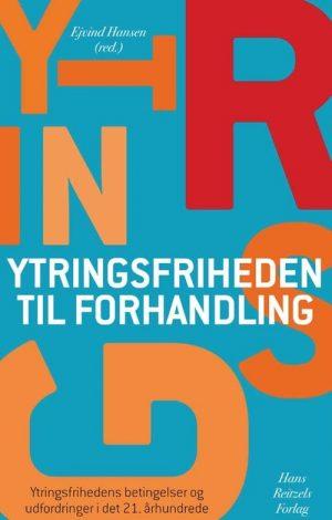 Ytringsfriheden Til Forhandling - Lars Bjerg - Bog
