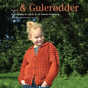 & Gulerødder - Annette Danielsen - Bog