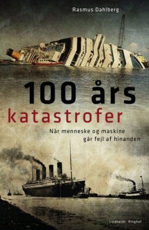100 års katastrofer (E-bog)