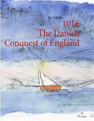 1016 The Danish Conquest of England (Bog)