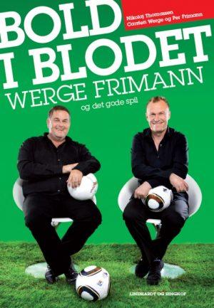 Bold i blodet - Werge, Frimann og det gode spil (E-bog)