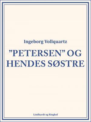 """""""petersen"""" Og Hendes Søstre - Ingeborg Vollquartz - Bog"""