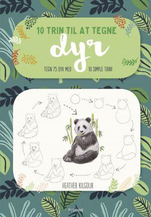 10 Trin Til At Tegne Dyr - Heather Kilgour - Bog