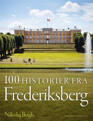 100 Historier Fra Frederiksberg - Nikolaj Bøgh - Bog