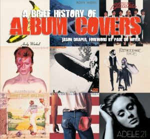 A Bried History Of Album Covers - Updated Version) - Book - Jason Draper - Bog