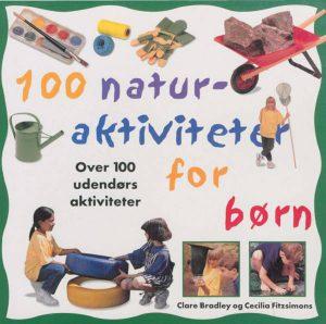 100 naturaktiviteter for børn (E-bog)
