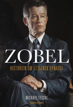 Zobel - Historien om et dansk dynasti (E-bog)