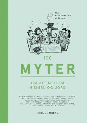 100 Myter Om Alt Mellem Himmel Og Jord - Diverse - Bog