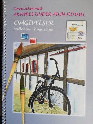 Akvarel Under åben Himmel - Conni Schimmell - Bog