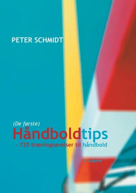 Håndboldtips - Peter Schmidt - Bog