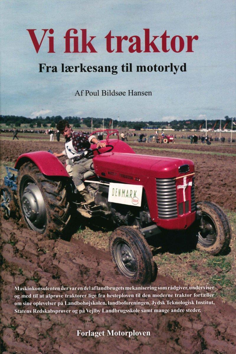 Vi Fik Traktor - Poul Bildsøe Hansen - Bog